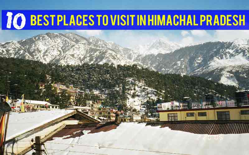 10 Best Adventurous Places in Himachal Pradesh