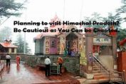 Planning to visit Himachal Pradesh