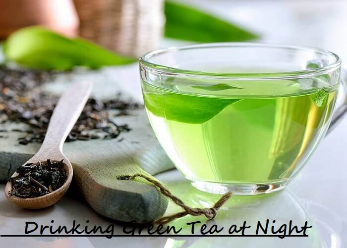 Drinking Green Tea at Night
