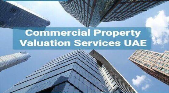 Commercial Property Valuation Services Dubai