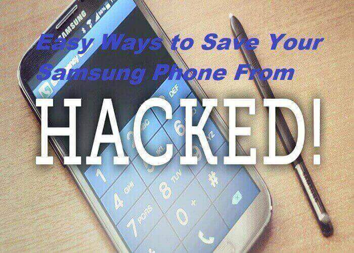 Easy Ways to Save Your Samsung Phone From